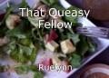 That Queasy Fellow