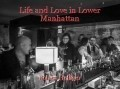 Life and Love in Lower Manhattan