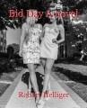 Bid Day A novel