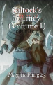 Saltock's Journey (Volume I)