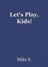 Let's Play, Kids!