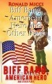 Biff Bang, American Hero  (Chapters One, Two & Three - stage old-time radio farce)