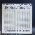 I-Ching Hexagram 23   By Hung Tung-Lu