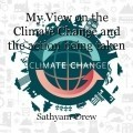 My View on the Climate Change and the action being taken
