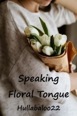 Speaking Floral Tongue