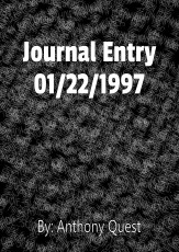 Journal Entry 01/22/1997