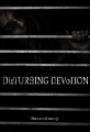 Disturbing Devotion