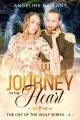 Journey of the Heart (sequel to The Cry of the Wolf)