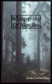 Whispering of Needles