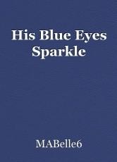 His Blue Eyes Sparkle