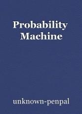 Probability  Machine