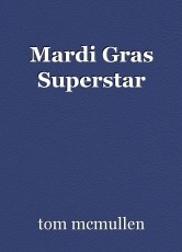 Mardi Gras Superstar