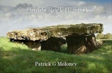 Druids Rock (Part 1)