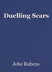 Duelling Scars