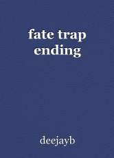 fate trap ending