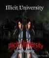 Illicit University