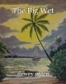 The Big Wet