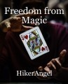 Freedom from Magic