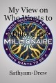 My View on Who Wants to be a Millionaire?