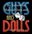 My Review on Musical Guys and Dolls