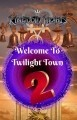 Welcome To Twilight Town 2