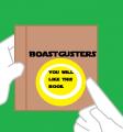 Boastgusters