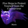 Five Steps to Protect Yourself from the Coronavirus
