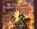 My Film Review on Muppets Treasure Island
