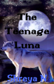 The Teenage Luna