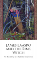James Laasko and the Ring Witch