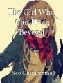 The Girl Who Can Hear Beyond
