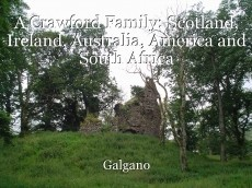 A Crawford Family: Scotland, Ireland, Australia, America and South Africa