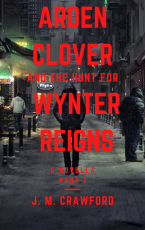 Arden Clover and the Hunt for Wynter Reigns