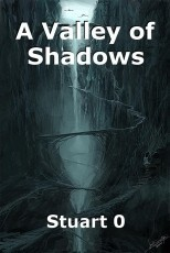 A Valley of Shadows
