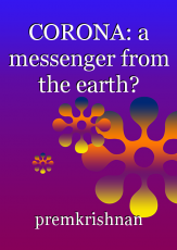 CORONA: a messenger from the earth?