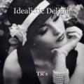 Idealistic Delight