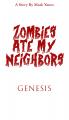 Zombies Ate My Neighbors: Genesis