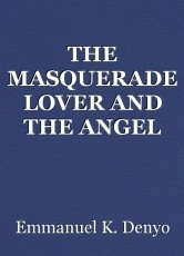THE MASQUERADE LOVER AND THE ANGEL