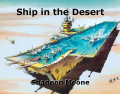 Ship in the Desert