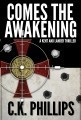 Comes the Awakening