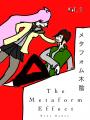 The Metaform Effect Volume 1