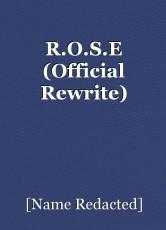 R.O.S.E (Official Rewrite)