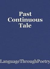 Past Continuous Tale