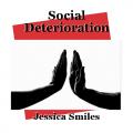 Social Deterioration