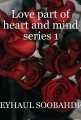 Love part of heart and mind series 1