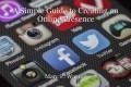 A Simple Guide to Creating an OnlinePresence