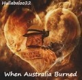When Australia Burned