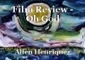 Film Review - Oh God