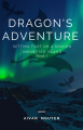 Dragon's Adventure: Setting Foot On A Dragon Inhabited Island