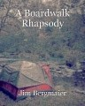 A Boardwalk Rhapsody